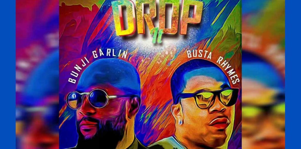 Bunji x Busta Rhymes - Drop It