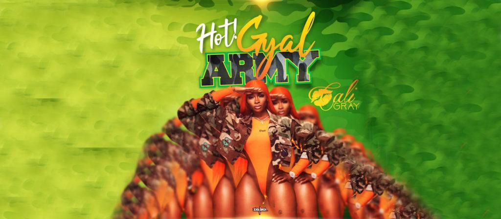 Cali Gray - Hot Gyal Army