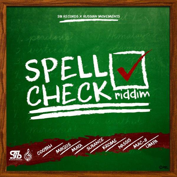 Spell Check Riddim - 2019 Soca