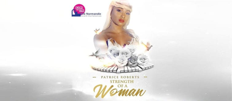 Patrice Roberts - Strength of a Woman