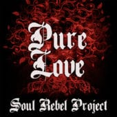 Soul Rebel Project - Pure Love