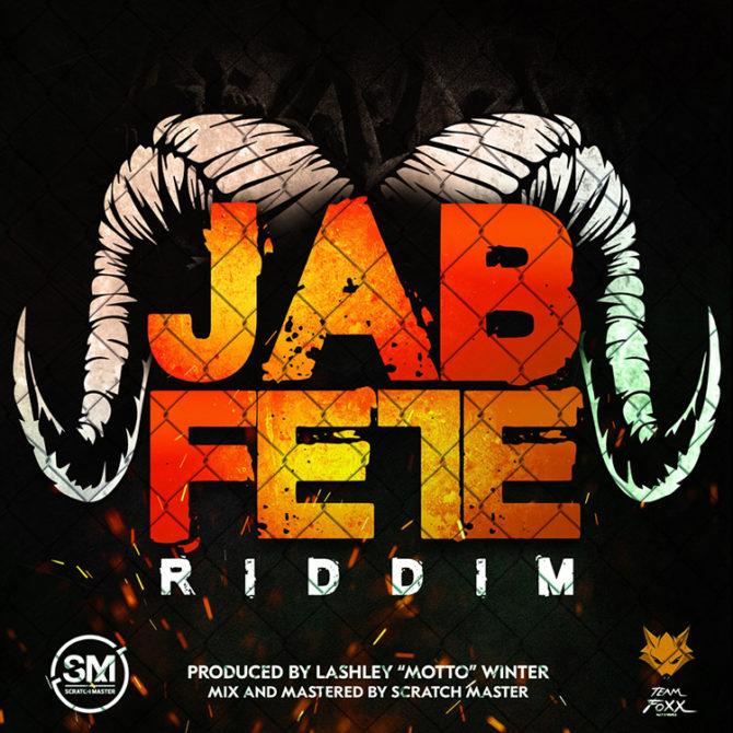 Jab Fete Riddim - Motto