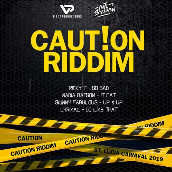 Caution Riddim