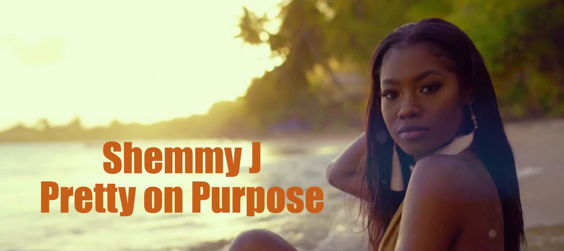 Shemmy J - ``Pretty on Purpose`` Music Video