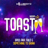 Toast Riddim